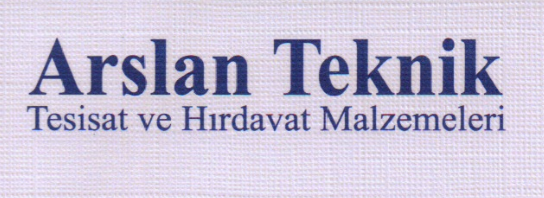 Arslan Teknik Tesisat ve Hırdavat Malzemeleri